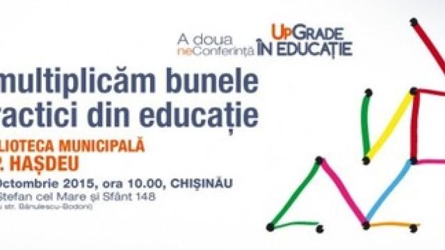 Sâmbătă va avea loc a doua NeConferință UpGrade în Educație