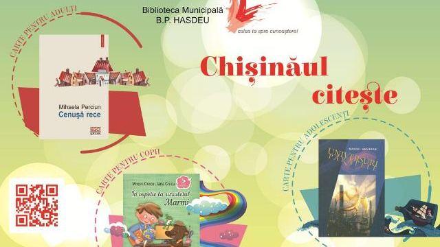 """Biblioteca Națională B.P.Hasdeu lansează campania de lectură """"Chișinăul citește"""""""
