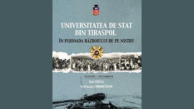Universitatea de Stat din Tiraspol în perioada războiului de pe Nistru, lansare de carte