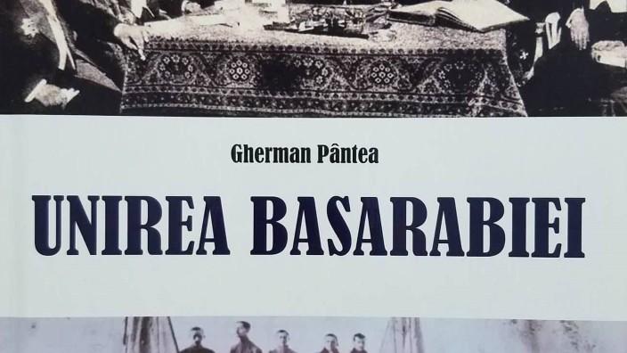BASARABIA 100 | Rolul lui Gherman Pântea în Unirea Basarabiei cu România