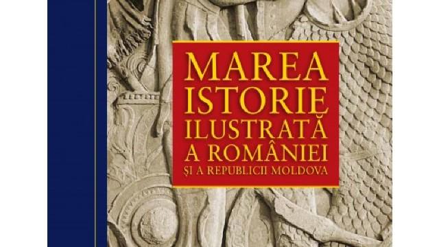 """""""Marea istorie ilustrată a României și a Republicii Moldova"""", o colecție de 10 volume, va fi lansată  de editura Litera"""