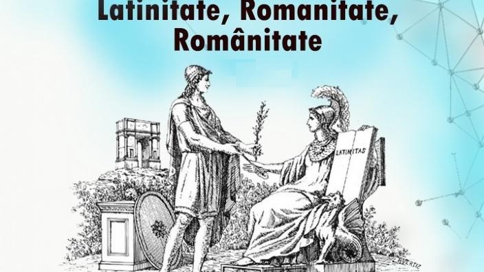 """La Chişinău va avea loc a doua ediţie a conferinţei internaţionale """"Latinitate, romanitate, românitate"""""""
