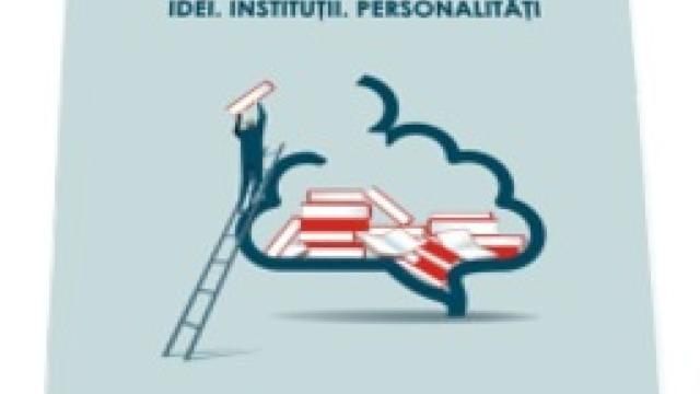 Volumul 'Educaţia la Centenar. Idei, Instituţii. Personalităţi', o retrospectivă a sistemului de învăţământ românesc din ultima sută de ani, lansat la Academia Română