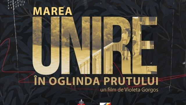 """""""Marea Unire în oglinda Prutului""""- documentar despre drama românilor rămași dincolo de hotarele Țării"""