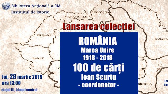 100 ani – 100 cărți | Istoriografie română cu referire la Marea Unire din 1918