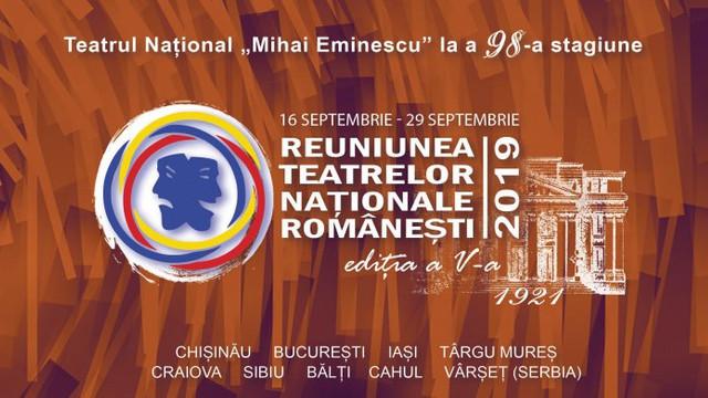 La Chișinău s-a încheiat Reuniunea Teatrelor Naționale Românești