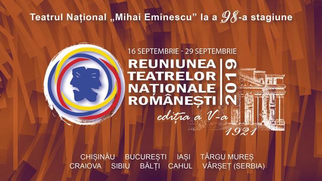 Începe Reuniunea Teatrelor Naţionale. În PROGRAM se regăsesc spectacole ale celor mai prestigioase trupe din România, Serbia și R.Moldova