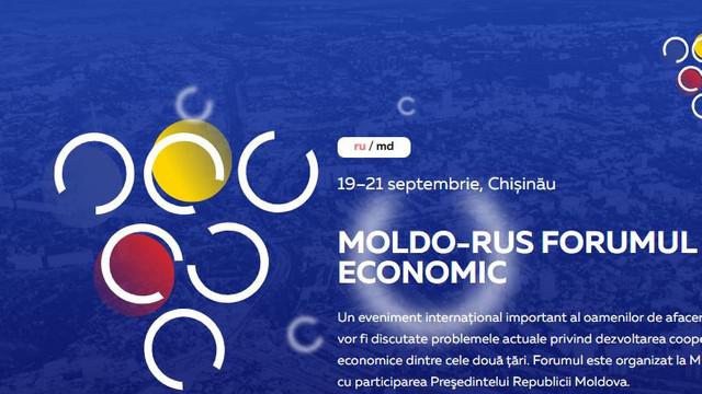 La Chișinău se desfășoară Forumului Economic moldo-rus