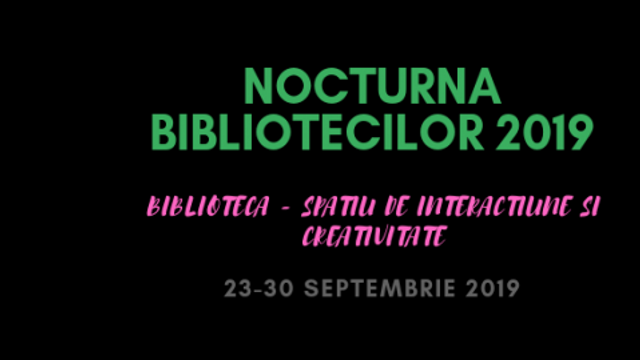 """Biblioteca Națională pentru Copii """"Ion Creangă"""" invită la Nocturna bibliotecilor"""
