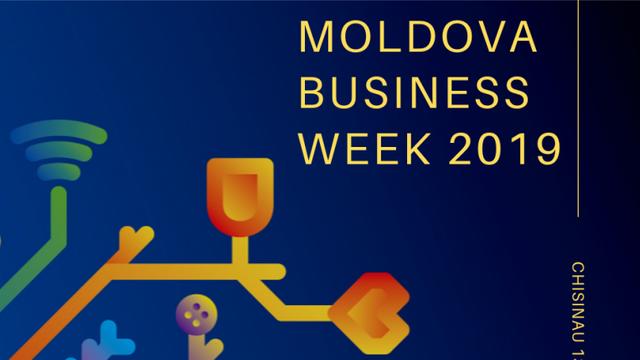 """""""Moldova Business Week""""   Țările din UE și România investesc cel mai mult în economia R.Moldova. Investitorii străini își doresc mai multă stabilitate politică"""