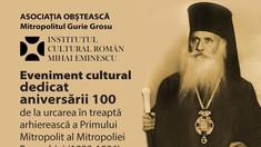 OAMENII CETĂȚII | VIDEO/AUDIO | Gurie, Mitropolitul Basarabiei – 100 de ani de la urcarea în treaptă arhierească