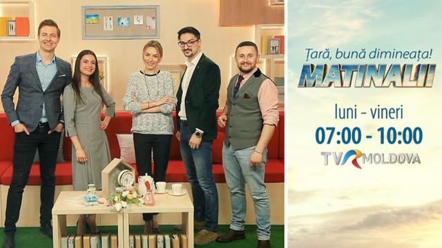 """TVR MOLDOVA   Emisiunea """"MATINALII"""" revine cu multe surprize pentru telespectatori"""