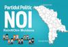 A fost lansat Partidul Politic NOI, o formațiune de orientare pro-moldovenească