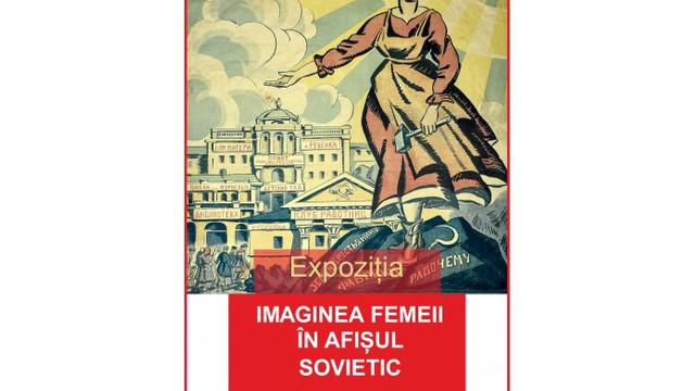 """O expoziție cu genericul """"Imaginea femeii în afișul sovietic"""" va fi deschisă în Capitală"""