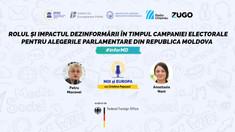 NOI ȘI EUROPA | Rolul și impactul dezinformării în timpul campaniei electorale pentru alegerile parlamentare din Republica Moldova