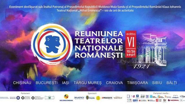 """Teatrul Național """"Mihai Eminescu"""" își invită prietenii la Reuniunea Teatrelor Naționale Românești la Chișinău, ediția a VI-a. Cine și-au anunțat participarea"""